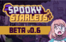 Spooky Starlets BETA 0.6