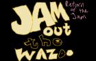 JamouttheWazoo