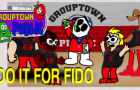 "GroupTown Public - ""DO IT FOR FIDO"""