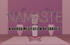 Namaste: A Guided Meditation by Charlie