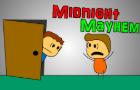 Midnight Mayhem