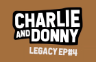 Trip to Texas | Charlie and Donny | Legacy Episode 4