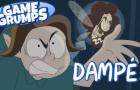 DAMPE! - Game Grumps Animated