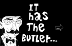 It has the butler
