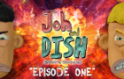 Joh and Dish | Episode 01