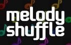 Melody Shuffle