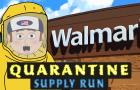 Quarantine: Supply Run | Episode 1