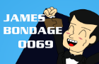 James Bondage (A James Bond/007 Parody Animation)