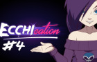 ECCHIcation Episode 4 - 'Ahegao'