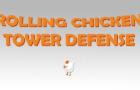 Rolling Chicken TD