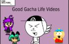Good Gacha Life Videos