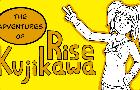 The Adventures of Rise Kujikawa