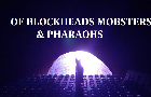 Of Blockheads Mobsters & Pharaohs