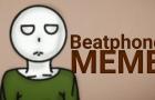 Beatphone (MEME)