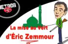 La mise au vert d'Éric Zemmour