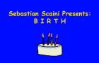 Sebastian Scaini Presents: B I R T H