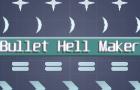 Bullet Hell Maker v0.4
