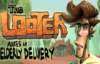 The Looter - Episode 2: The Looter Makes An Elderly Delivery