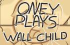 OneyPlays Animated - Wall Child