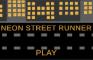 Neon Street Runner