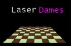 Laser Dames