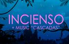 "INCIENSO + MUSIC ""CASCADAS"" by LA GARFIELD"