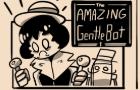 The Amazing Gentlebot