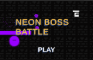 Neon Boss Battle