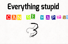 Everything stupid can be happen 3