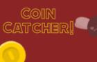 Coin Catcher!