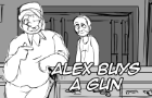 Alex Buys a Gun (Animatic)