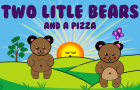 Two Little Bears and a Pizza