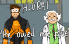 HLVRAI : He owed me five
