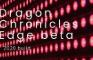 dragon cronicals edge early beta