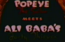 Popeye the Sailor in: Ali Baba and the Forty Thieves
