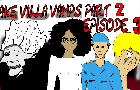 Lake Villa Vamps 2 Episode 3