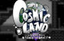 Super Cosmic Land