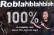 Roblahblahblah 100%