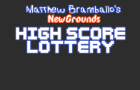 Matthew Bramballo's NewGrounds Highscore Lottery