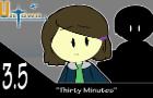 UnTown episode 13.5- Thirty Minutes