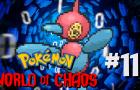 Pokemon: World of Chaos Episode 11