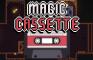 Magic Cassette