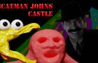 Scatman Johns Castle