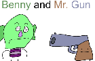 Benny and Mr. Gun
