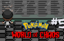 Pokemon: World of Chaos 5 Remastered