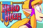 Hero High - Zelda Parody Series Opening and Trailer
