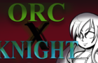 [PREVIEW] Knight X Orcs II
