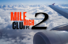 [Preview] Mile High Club part 2