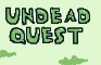 Undead Quest