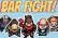 Bar Fight! Tokyo Showdown